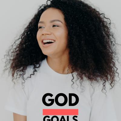 God Over Goals Women's T-Shirt